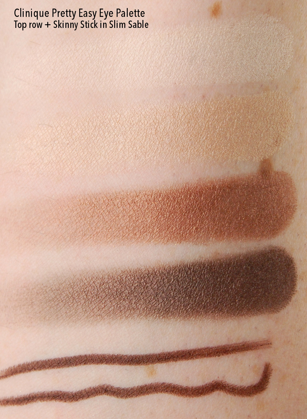Clinique Pretty Easy Eye Palette top row Skinny Stick Slim Sable swatch